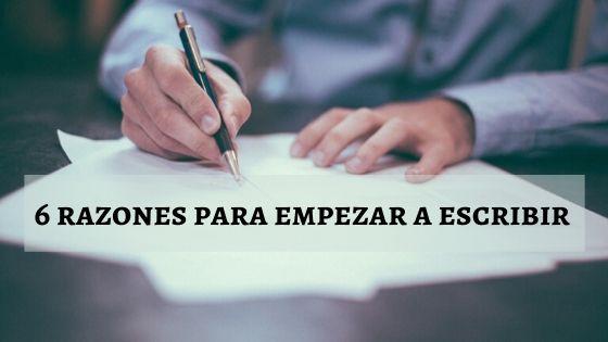 6 razones para empezar a escribir