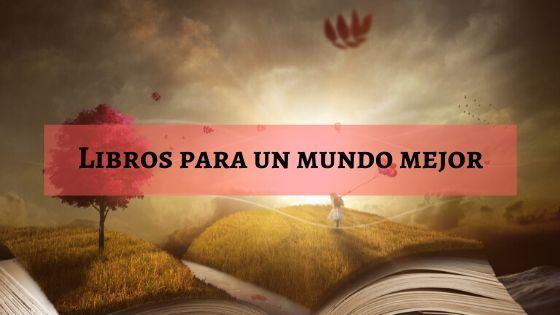 Libros para un mundo mejor
