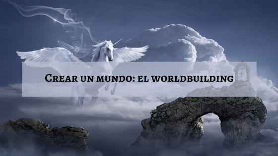 crear un mundo