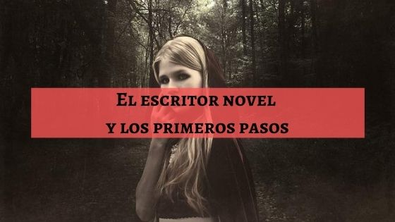 el escritor novel y los primeros pasos