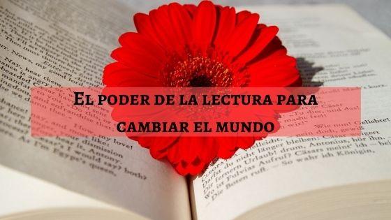 el poder de la lectura para cambiar el mundo