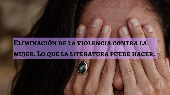 eliminacion de la violencia contra la mujer