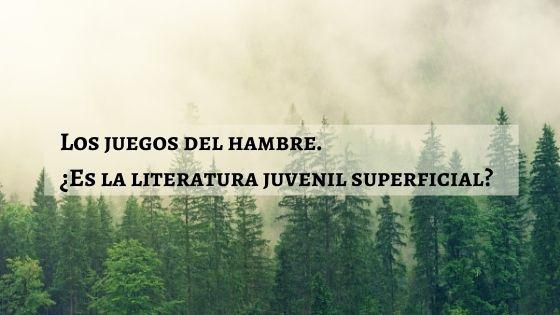 los-juegos-del-hambre-es-la-literatura-juvenil-superficial