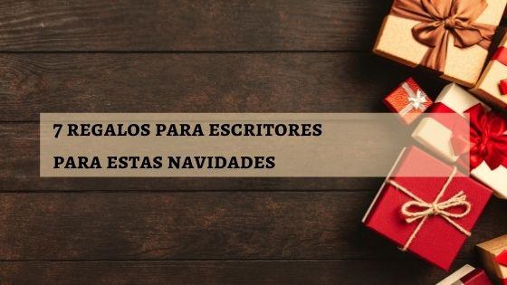 7-regalos-para-escritores-para-estas-navidades