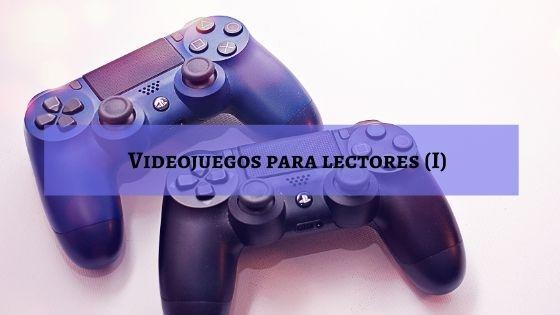 videojuegos-para-lectores-I