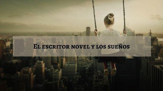 el-escritor-novel-y-los-sueños