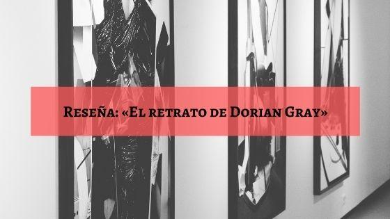 resena-el-retrato-de-dorian-gray